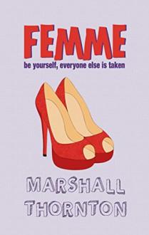 Femme - Marshall Thornton