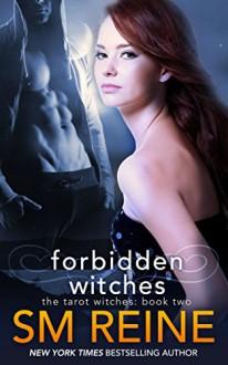 Forbidden Witches (Tarot Witches Book 2) - SM Reine
