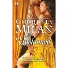Unclaimed (Turner, #2) - Courtney Milan, Rebecca De Leeuw