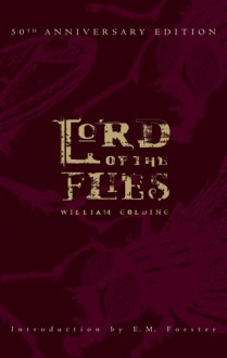 Lord of the Flies - E.M. Forster, William Golding, Edmund L. Epstein, Ben Gibson