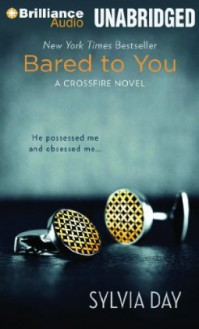 Bared to You - Sylvia Day, Jill Redfield