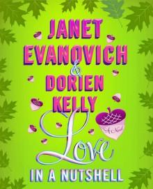 Love in a Nutshell - Janet Evanovich,Lorelei King,Dorien Kelly