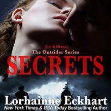 Secrets (The Outsider #4) - Lorhainne Eckhart,Melissa Moran