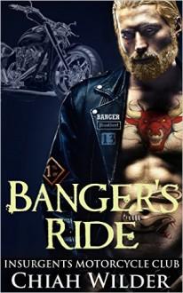 Banger's Ride - Chiah Wilder