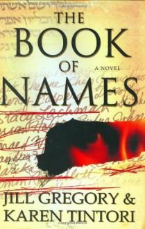 The Book of Names - Jill Gregory, Karen Tintori