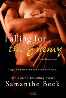 Falling for the Enemy - Samanthe Beck