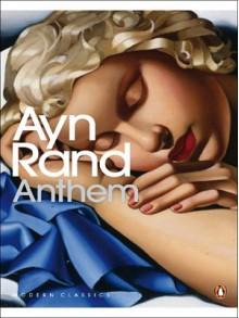 Anthem - Ayn Rand, Leonard Peikoff