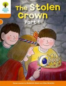 The Stolen Crown Part 1 - Roderick Hunt, Alex Brychta