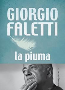 La piuma - Giorgio Faletti