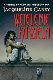 Wcielenie Kusziela - Jacqueline Carey