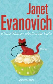Kleine Sünden erhalten die Liebe - Janet Evanovich