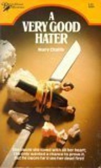A Very Good Hater - Mary Challis
