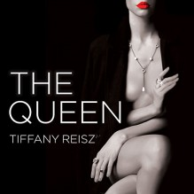 The Queen: Original Sinners: The White Years Series #4 - Tantor Audio, Tiffany Reisz, Elizabeth Hart