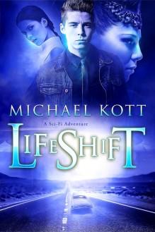 LifeShift - Michael Kott