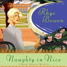 Naughty in Nice - Rhys Bowen,Katherine Kellgren