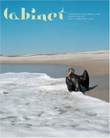Cabinet 16: The Sea (A Quarterly Of Art And Culture) - Margaret Cohen