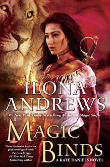 Magic Binds (Kate Daniels) - Ilona Andrews, Renee Raudman