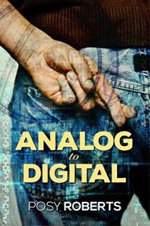 Analog to Digital (2016 Advent Calendar - Bah Humbug) - Posy Roberts