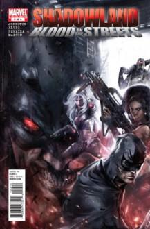 Shadowland: Blood on the Streets #4 - Antony Johnston