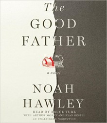 The Good Father - Arthur Morey, Bruce Turk, Ryan Gesell