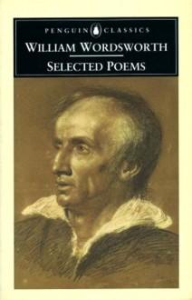 Selected Poems - William Wordsworth, John O. Hayden