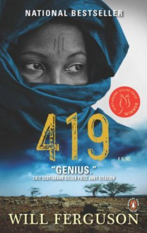 419: A Novel - Will Ferguson