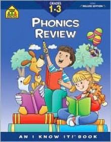 Blends and Phonics Review (Phonics Deluxe) - School Zone Publishing Company, Julie Orr, Arlene Henkel