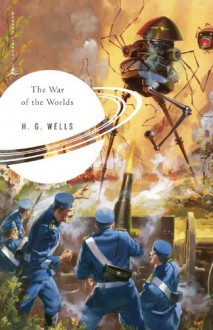 The War of the Worlds (Modern Library Classics) - 'H. G. Wells', 'Arthur C. Clarke'