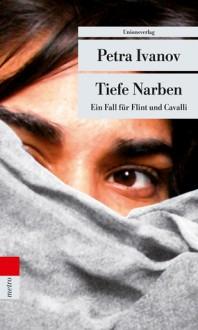 Tiefe Narben - Petra Ivanov