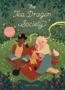 The Tea Dragon Society - Katie O'Neill