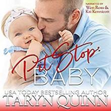 Pit Stop: Baby! (Crescent Cove #4) - Taryn Quinn ,Kai Kennicott ,Wen Ross
