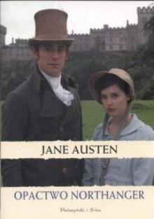 Opactwo Northanger - Jane Austen,Ewa Patryga