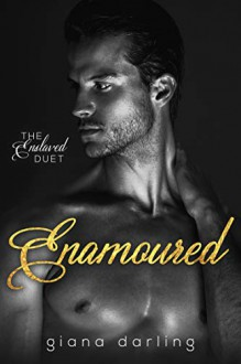 Enamoured (The Enslaved Duet Book 2) Kindle Edition - Giana Darling
