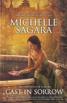 Cast in Sorrow - Michelle Sagara, Michelle Sagara West