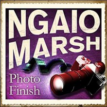 Photo Finish - Ngaio Marsh, James Saxon