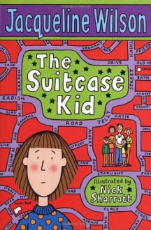 The Suitcase Kid - Jacqueline Wilson, Nick Sharratt