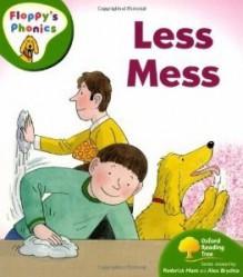 Less Mess - Roderick Hunt, Alex Brychta