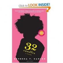 Ernessa T. Carter's32 Candles: A Novel [Hardcover](2010) - T., E., (Author) Carter