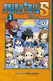 Fairy Tail S Vol. 2 - Hiro Mashima