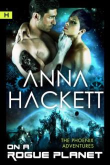 On a Rogue Planet - Anna Hackett