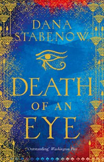 Death of An Eye - Dana Stabenow
