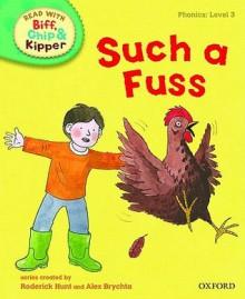 Such a Fuss - Roderick Hunt, Annemarie Young, Nick Schon