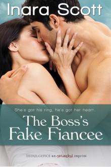 The Boss's Fake Fiancee - Inara Scott