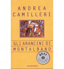 Gli arancini di Montalbano - Andrea Camilleri