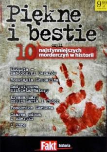 Piękne i bestie, czyli 10 najsłynniejszych morderczyń w historii - Ignacy Barwiński