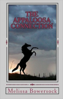 The Appaloosa Connection - Melissa Bowersock