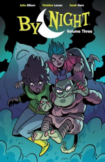By Night Vol. 3 - John Allison,Sarah Stern,Christine Larsen