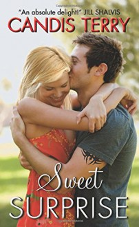 Sweet Surprise (Sweet, Texas) - Candis Terry