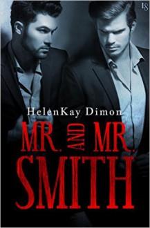Mr and Mr Smith - HelenKay Dimon