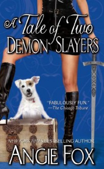 A Tale of Two Demon Slayers (Biker Witches Mystery Book 3) - Angie Fox
